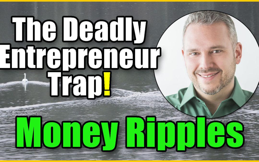 The Entrepreneur Trap