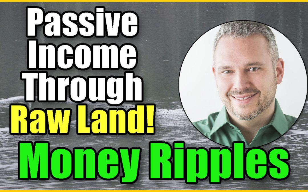 Passive Income Through Raw Land